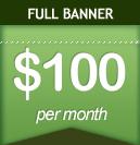 Full Banner: $100 per month